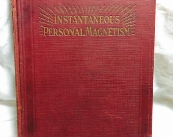 Instantaneous Personal Magnetism 12th edition 1929