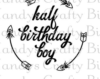 Digital file SVG Happy 1/2 Birthday