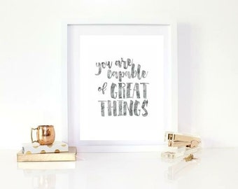 You are capable of great things print