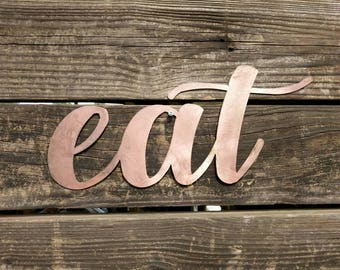 Kitchen Sign, Eat Sign, Metal Eat Sign, Farmhouse Wall Decor, Metal Words, Kitchen Wall Decor, Kitchen Decor, Farmhouse Signs, Copper sign