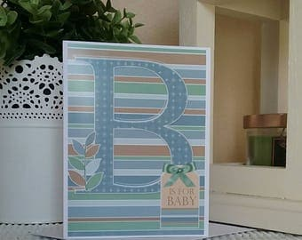 B is for Baby Printed Greeting Card ~ Blank