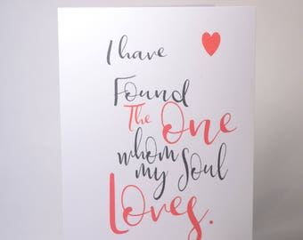 I Have Found the One Whom My Soul Loves - Anniversary card - Song of Solomon - Card for him - Card for her - I love you card - Birthday card