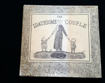 The Loathsome Couple by Edward Gorey-1977-Dodd, Mead & Co-ADULT Storybook