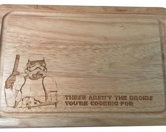 Star Wars 'These aren't the droids you're cooking for' Wooden Chopping Board