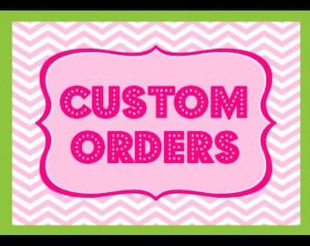 custom order to Juliana