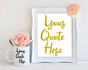 Your Quote Here Gold Foil A4 Print