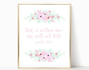 God is within her she will not fall, nursery art, psalm 46:5 print, nursery verse, scripture art, bible verse,wall decor, scripture print,