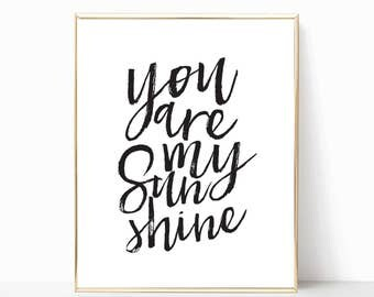 you are my sunshine print, nursery decor, art print, wall art, printable, sunshine print art, nursery art, sunshine print decor, home decor