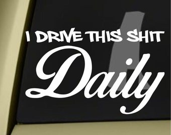 Daily driver sticker/decal