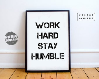 Work Hard, Stay Humble - Motivational Poster - Wall Decor - Minimal Art - Home Decor