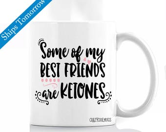 Ketones Humorous Coffee Mug