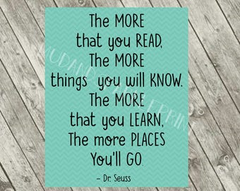 Dr. Seuss - The more you read