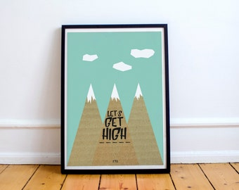 Let's Get High Day Digital Poster | Digital Download |  Minimalist Quote Poster