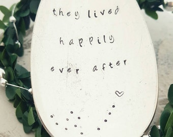 And they lived happily ever after.. - Handstamped Vintage Dessertspoon