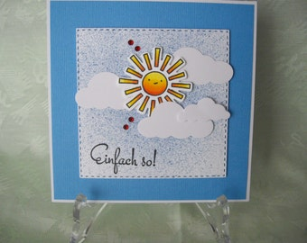 Greeting card, greeting card, Sun, just so!