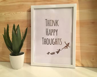 Silver Foiled Think Happy Thoughts Peter Pan Inspired Framed Print