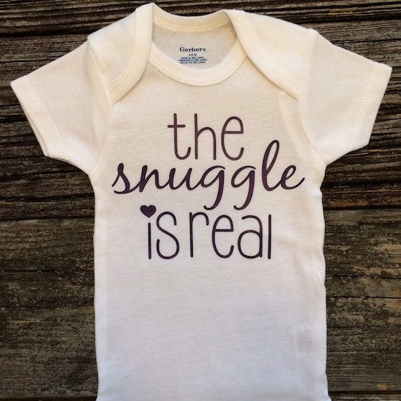 The Snuggle Is Real Baby Girl esie Baby Shower Gift Baby