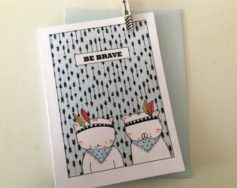 Folded card for boy - indian- : be brave, Choumi et Michou