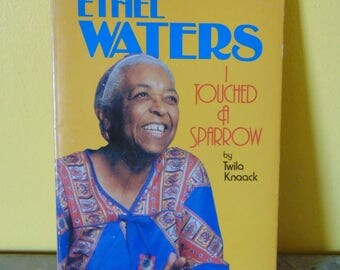 Ethel Waters I Touched the Sparrow 1978  Twila Knaak