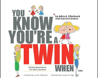 "Unique Twin Gift: ""You Know You're a Twin When..."" Hardcover book on twins, by twins, for twins."