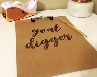 Custom Clipboard/ Goal Digger/ Floral Office Supplies/ Wood Burned Decor