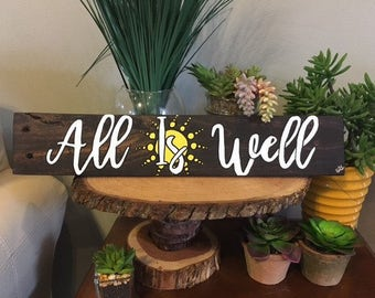 All is Well, Hand Painted, Recycled Pallet Sign