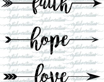 Faith, Hope, and Love Arrow Words Set PNG, SVG, Boho style, Silhouette, Cricut, Instant Download, Vinyl Crafts, Christian