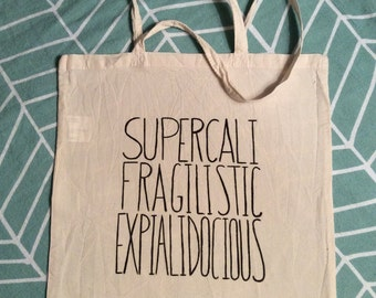 Supercalifragilisticexpialidocious!