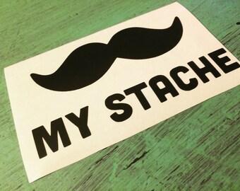 My Stache Vinyl Decal - Mustache Decal - Vinyl Decal