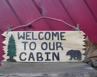 Welcome To Our Cabin  Rustic Wood 3-D Sign