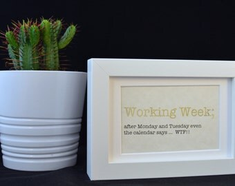 Urban Dictionary Wall Art / Working Week Definition / Dictionary Art / Funny Definition / Word Art