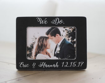 Engagement Gift Personalized Picture Frame Wedding Gift We Do Engagement Frame Gift for Couple Engagement Party