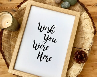 Wish You Were Here Table Sign - Wedding Signs - DIGITAL Print