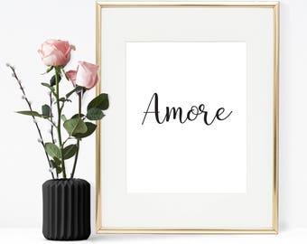 Amore, Printable quote, Printable Wall Art