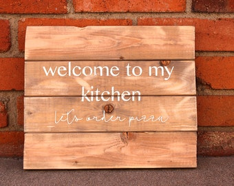 Welcome to my Kitchen Sign