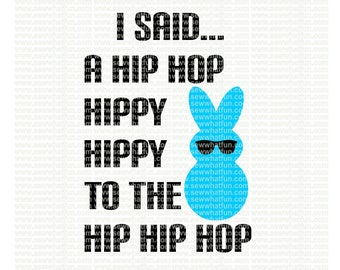 Easter SVG, cutting file, easter vinyl design, vinyl file, svg, easter, svg file, cameo file, boy easter, cricut, design, i said hip hop