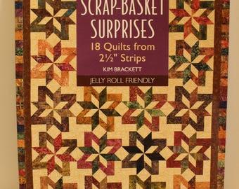 "Scrap Basket Surprises 18 Quilts from 2.5"" strips by Kim Brackett Jelly Roll Friendly"