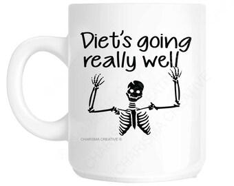 Diet's Going Really Well Novelty Fun Mug CH154