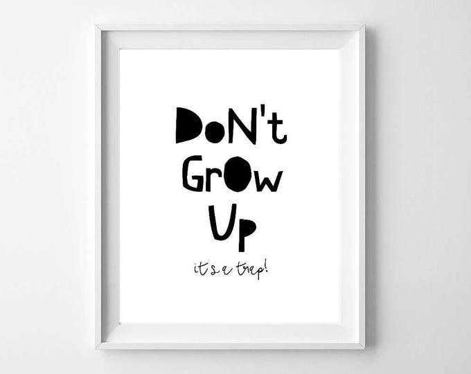 Nursery Decor, Nursery Wall Art, Woodland Nursery, Baby Shower Gift, Nursery Art, Woodland Animals, Instant Download, Wall Art, Dont Grow Up