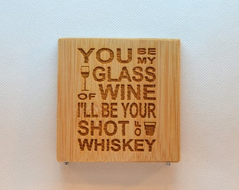 Laser Engraved Bamboo Coaster - BC-024 - You be my glass of wine