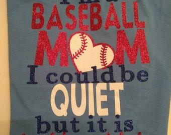 Baseball mom - quiet