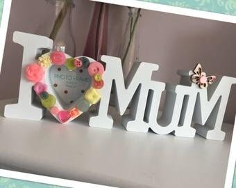 I love mum frame