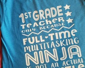 Teacher Shirt - Teaching Ninja - Multitasking Ninja- Teacher Gift