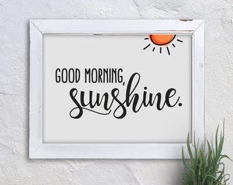 Good morning, sunshine PRINTABLE ART, Instant download, Typography art print, Home décor, Motivational wall décor, Bedroom décor, Simple art