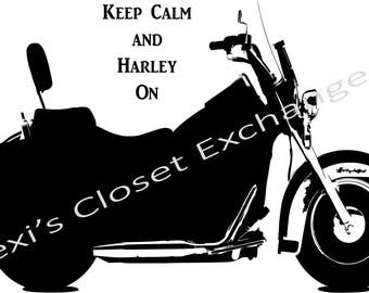 Keep Calm and Harley On