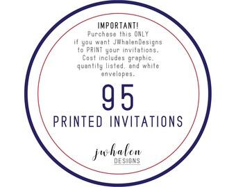 95 Professionally Printed Invitations