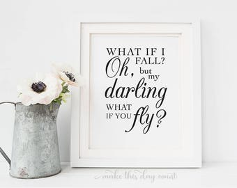 What If I Fall Oh But My Darling What If You Fly Printable Nursery Wall Art, Baby Girl Nursery Decor, Digital Art