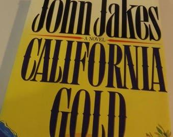California Gold, John Jakes novel, 1989, late 1800's, early 1900's frontier