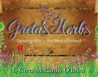 Greta's Herbs, Growing Wild in the West of Ireland