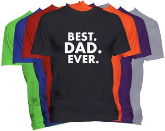 Best Dad Ever T Shirt Fathers Day Shirt Dad Papa Pop Pops Papaw Father World's Greatest Dad T-Shirt Dad Life